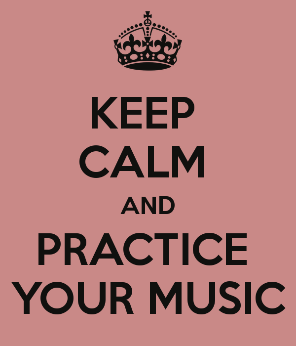 keep-calm-and-practice-your-music
